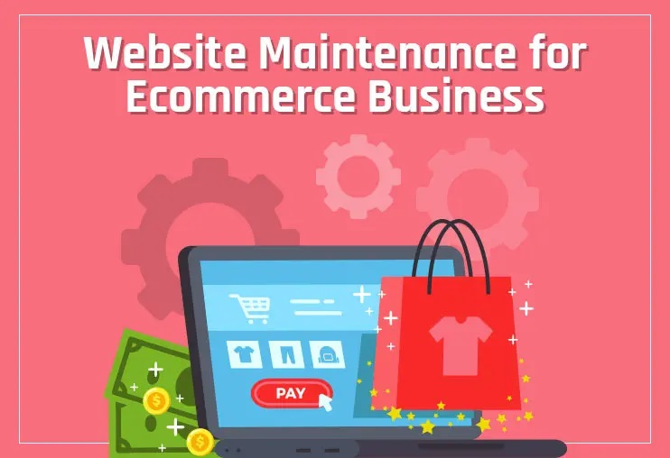 Ecommerce Maintanance